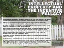 Intellectual Property and the Incentive Fallacy poster